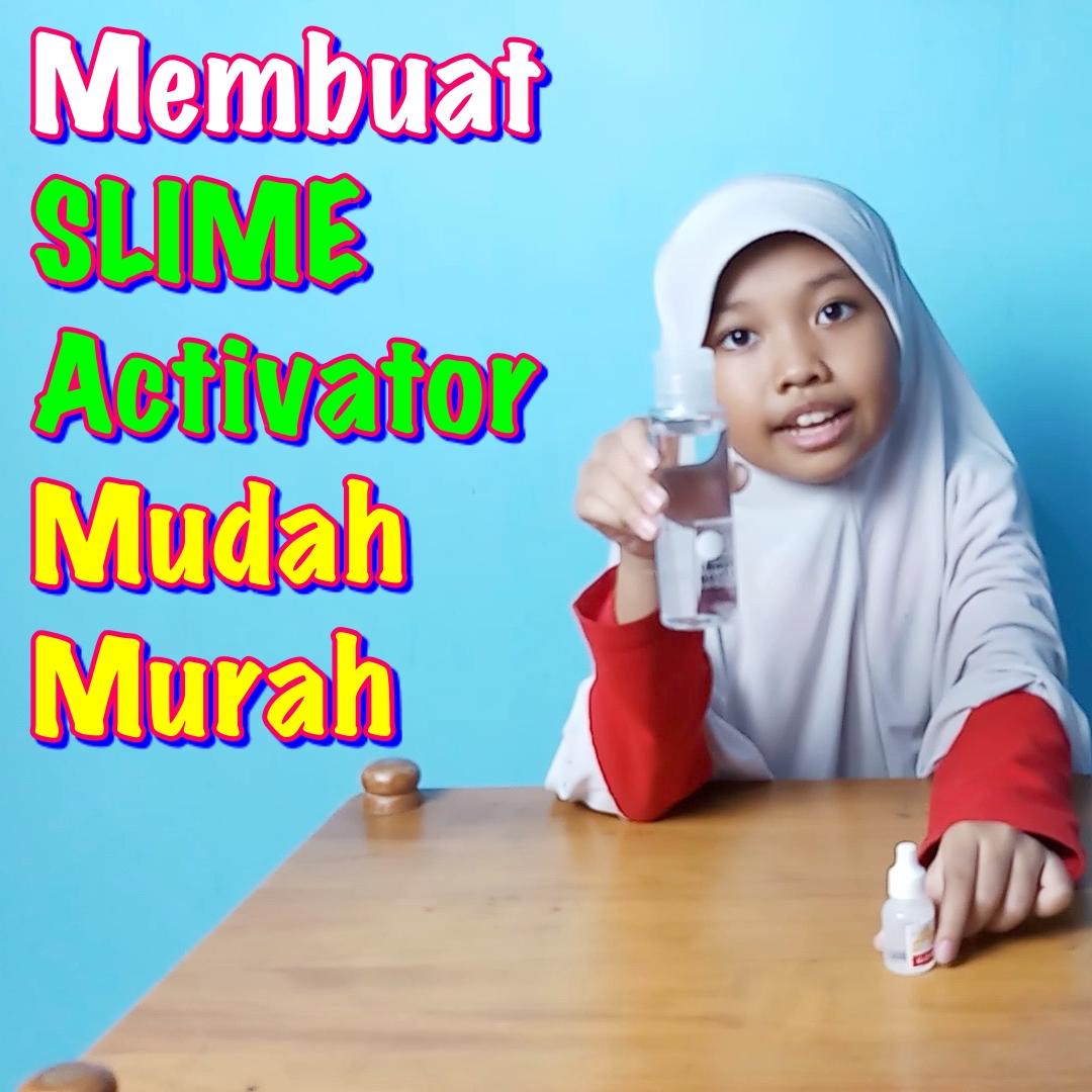 cara membuat slime activator yang mudah